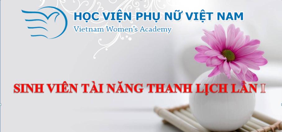 Danh sách thí sinh dự thi Sinh viên tài năng thanh lịch Học viện Phụ nữ Việt Nam lần thứ I