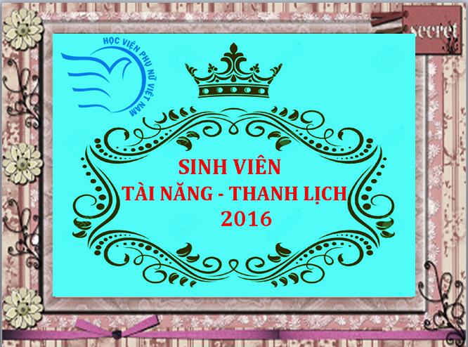 Thông báo về cuộc thi Sinh viên tài năng - thanh lịch 2016