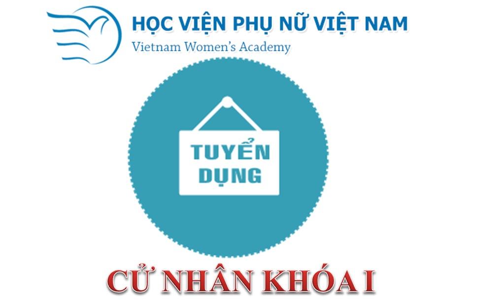 Thông báo tuyển dụng sinh viên tốt nghiệp đại học chính quy Học viện phụ nữ Việt Nam