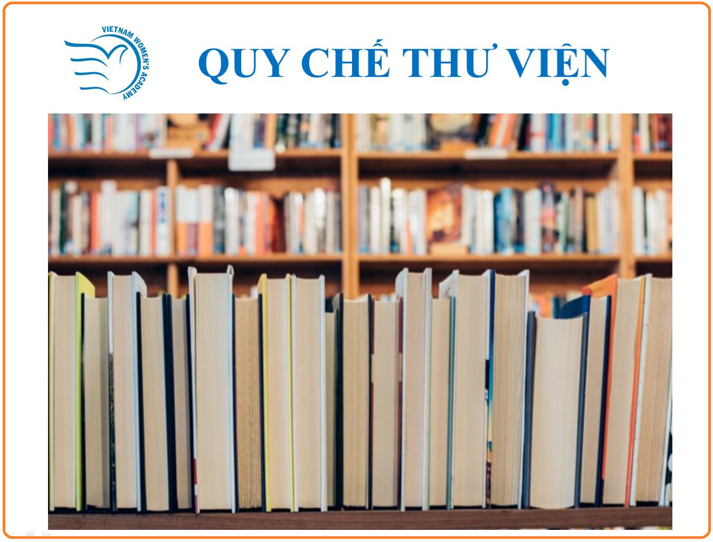Quy chế Thư viện Học viện Phụ nữ Việt Nam