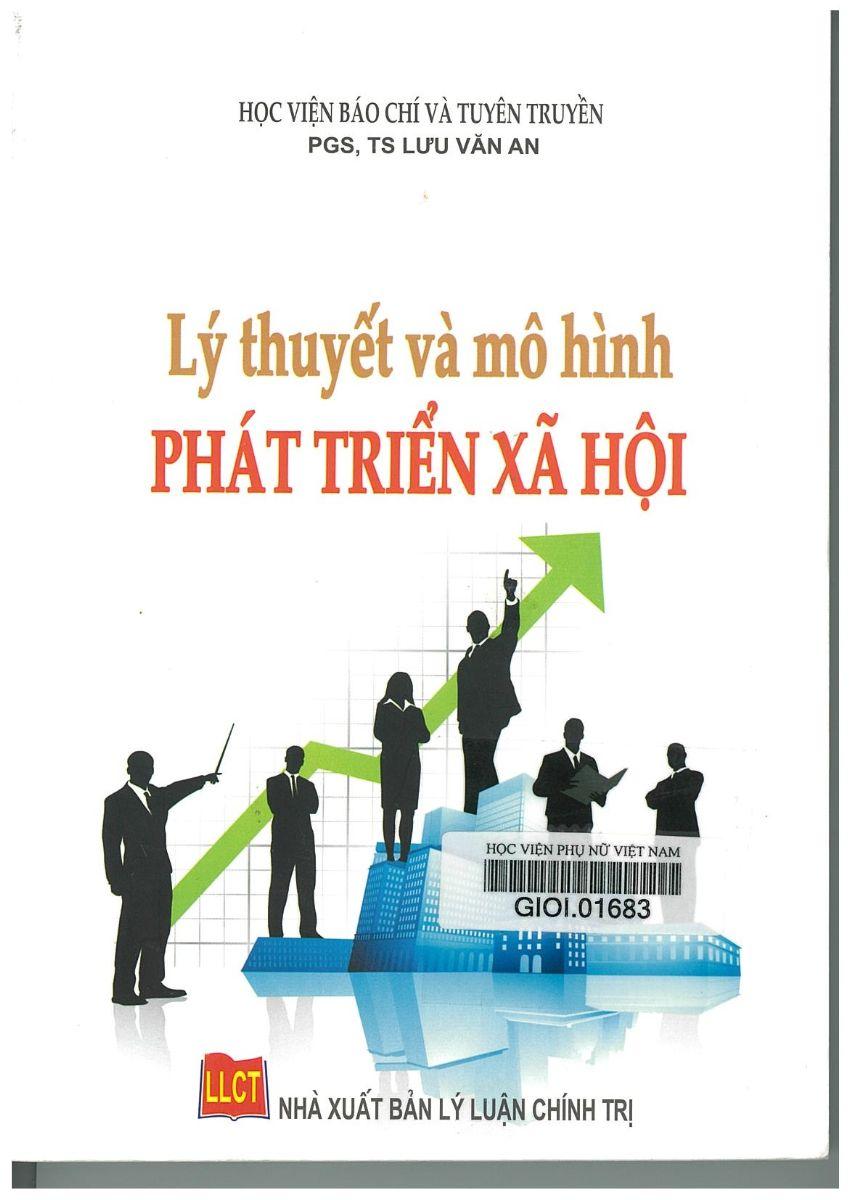 Giới thiệu sách: Lý thuyết và mô hình phát triển xã hội