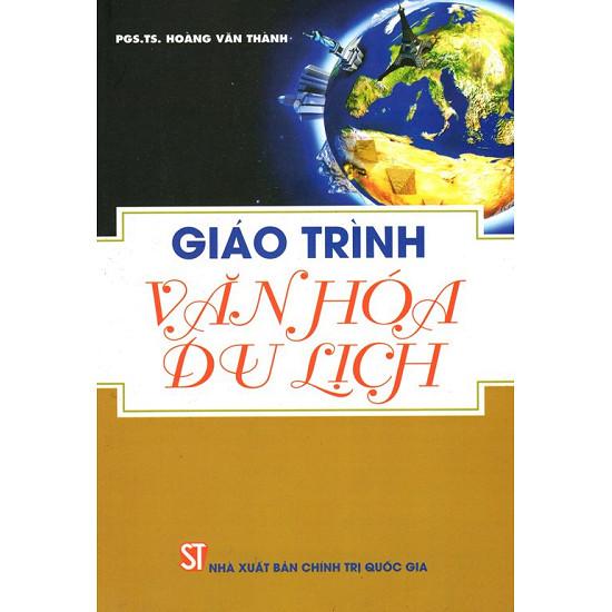 Giới thiệu sách: Giáo Trình Văn Hóa Du Lịch