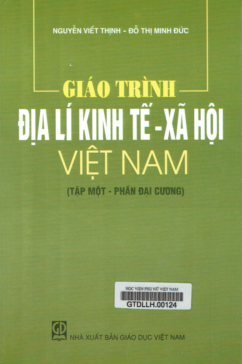 Giới thiệu sách: Giáo trình địa lý kinh tế - Xã hội Việt Nam
