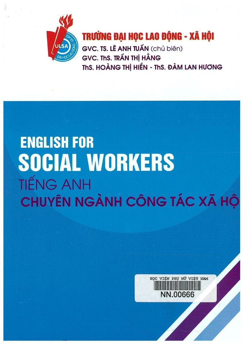 Giới thiệu sách: Tiếng Anh chuyên ngành công tác xã hội (English for social workers)