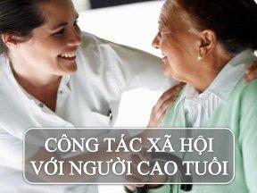 Giới thiệu sách: Giáo trình công tác xã hội với người cao tuổi