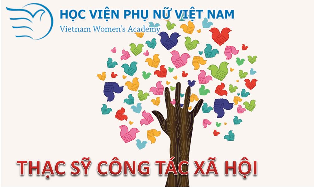 Học viện Phụ nữ Việt Nam công bố chuẩn đầu ra, chương trình đào tạo thạc sĩ ngành Công tác xã hội