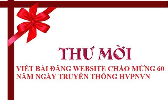 Thư mời viết bài truyền thông kỉ niệm 60 năm ngày truyền thống của HVPNVN