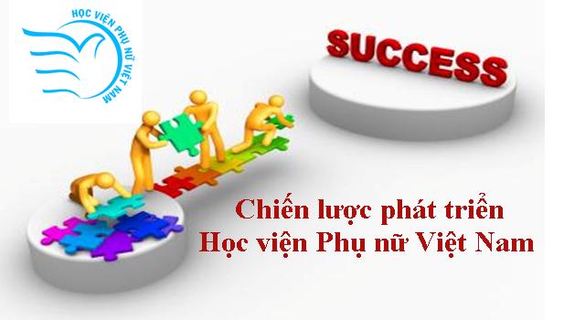 Quyết định phê duyệt Chiến lược phát triển Học viện Phụ nữ Việt Nam 2016 - 2030