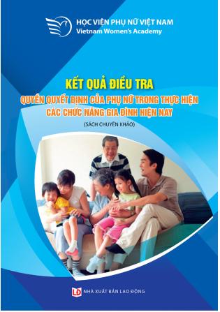 Giới thiệu sách: Quyền quyết định của phụ nữ trong thực hiện các chức năng gia đình