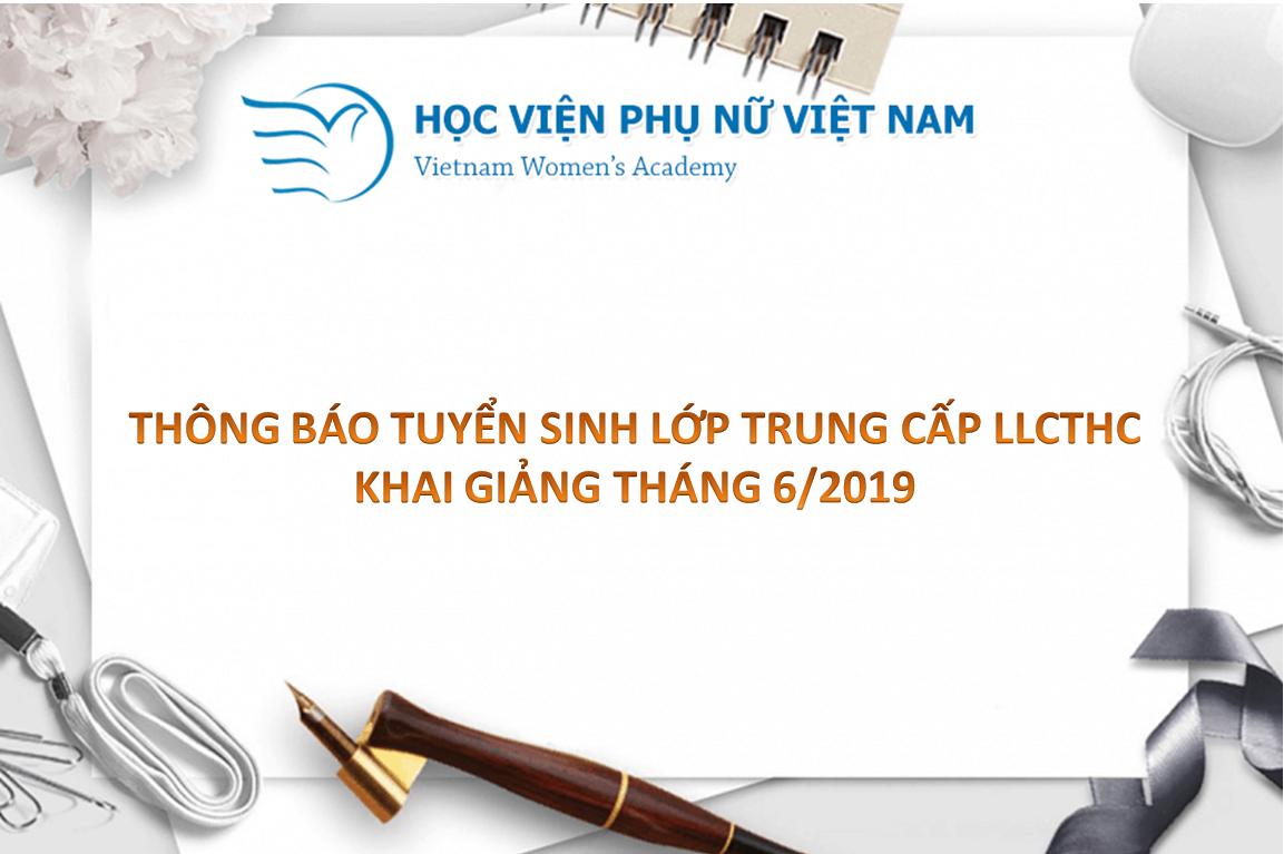Thông báo tuyển sinh lớp Trung cấp LLCTHC (khai giảng T6/2019)