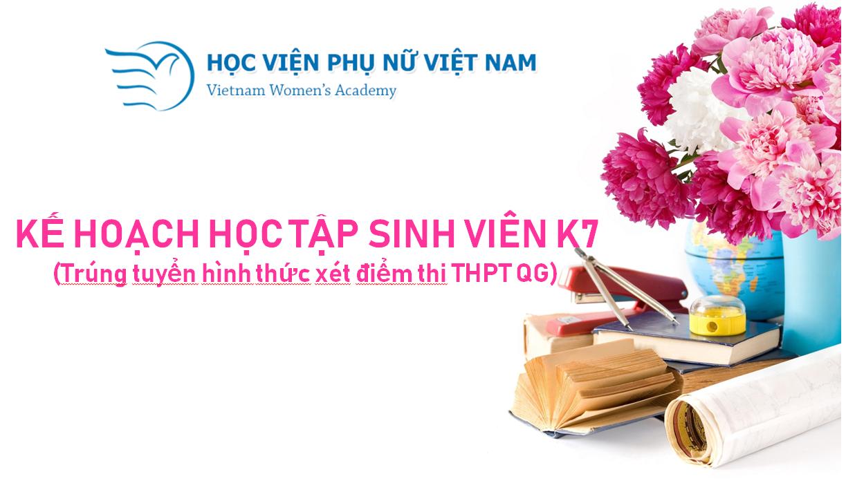 Kế hoạch học tập đầu khóa cho SV K7 (xét điểm thi THPT Quốc gia)