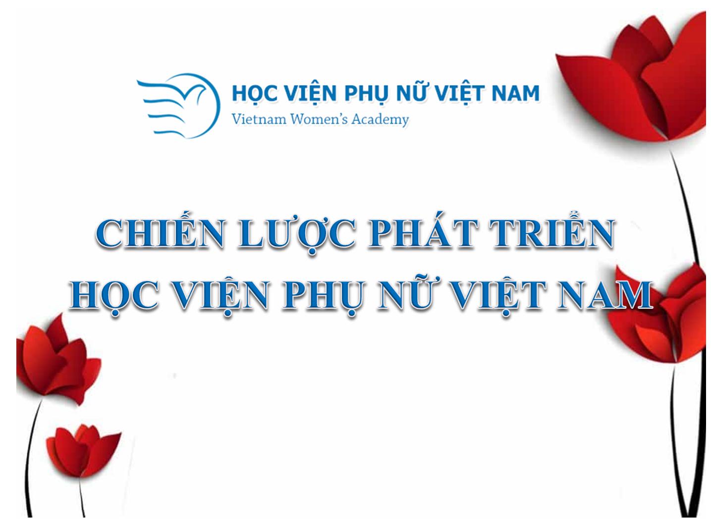 Trích lục Chiến lược phát triển Học viện Phụ nữ Việt Nam