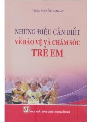 Giới thiệu sách: Những điều cần biết về bảo vệ và chăm sóc trẻ em