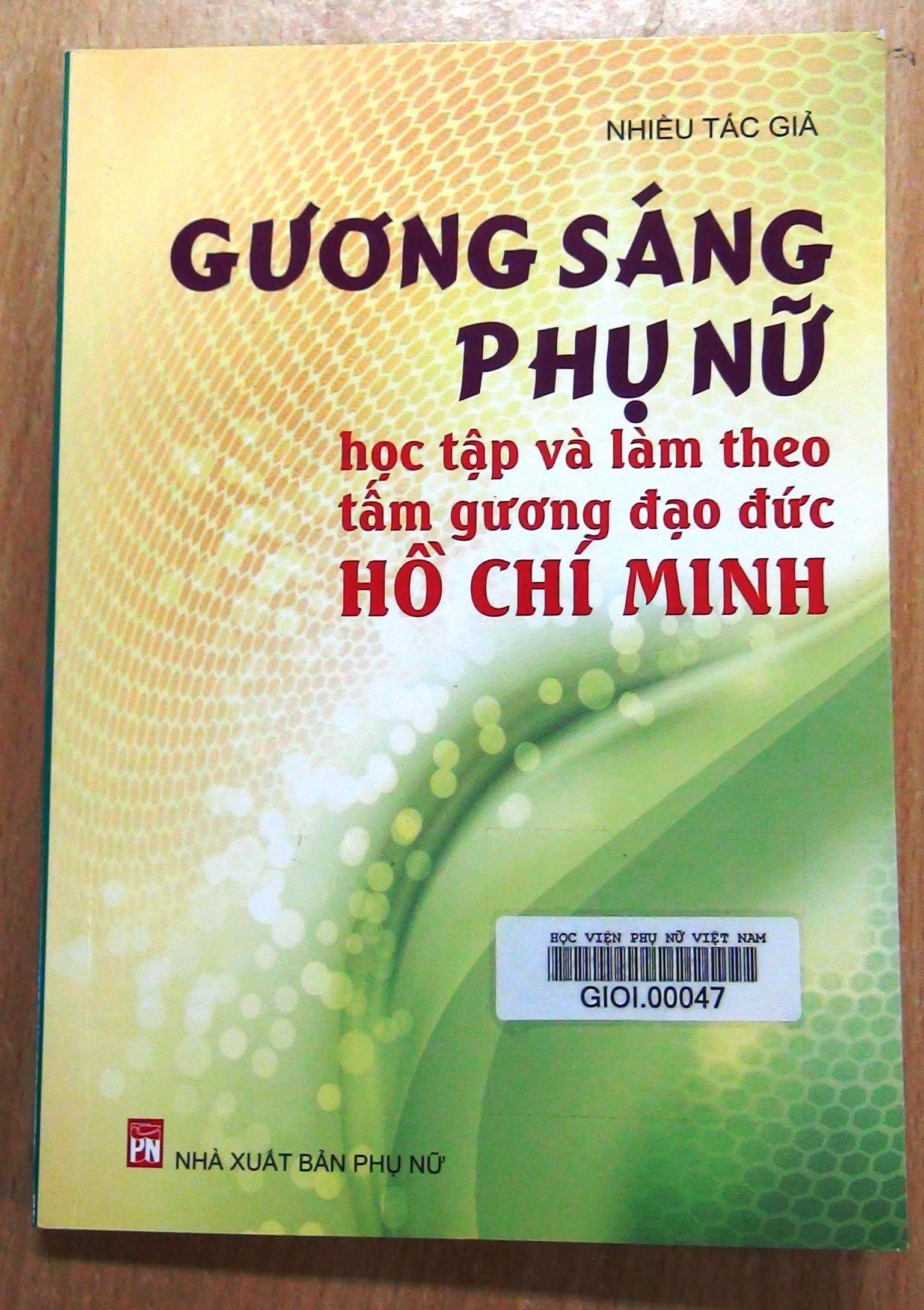 Giới thiệu sách : Gương sáng phụ nữ học tập và làm theo tấm gương đạo đức Hồ Chí Minh