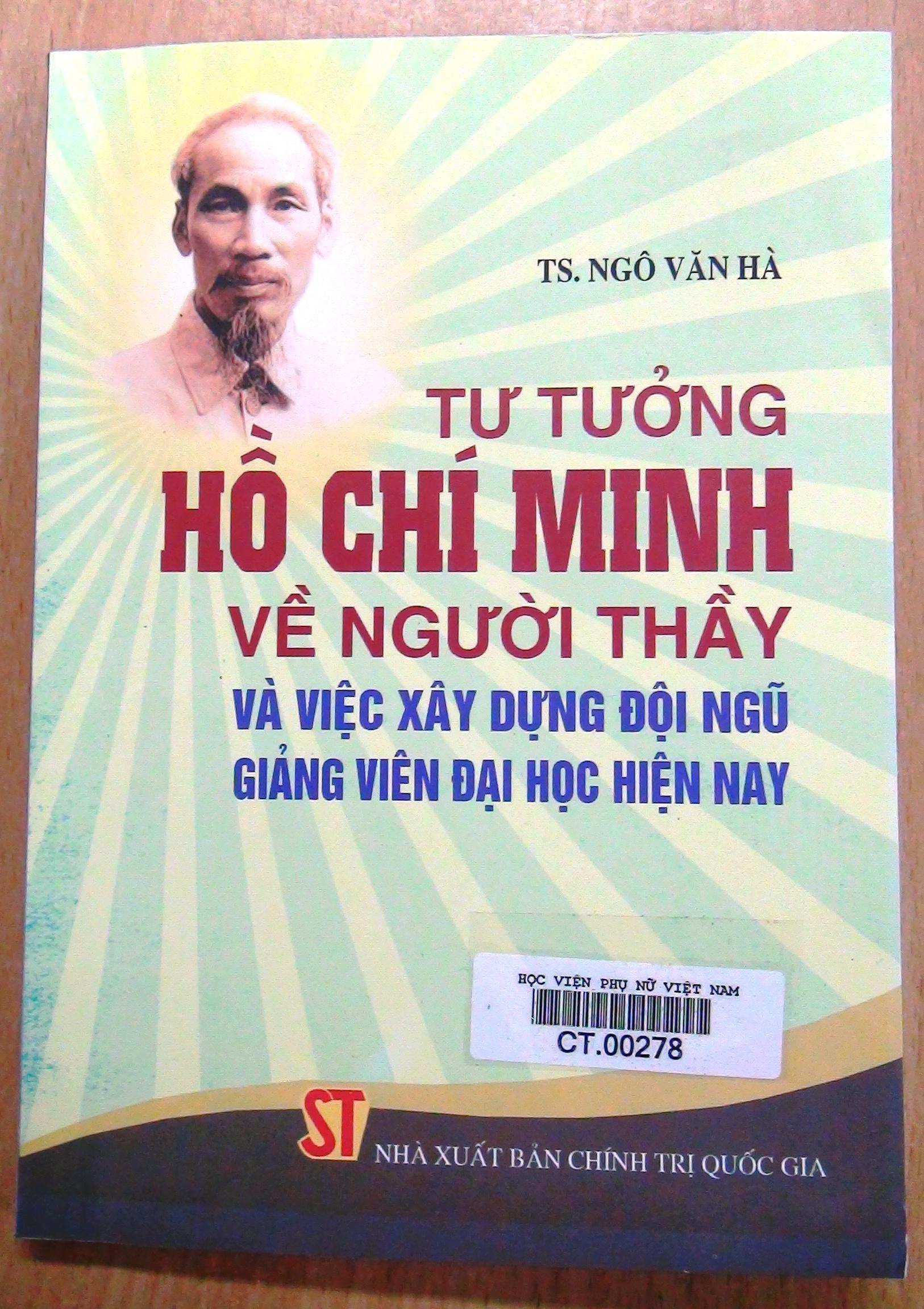 Giới thiệu sách: Tư tưởng Hồ Chí Minh về người thầy