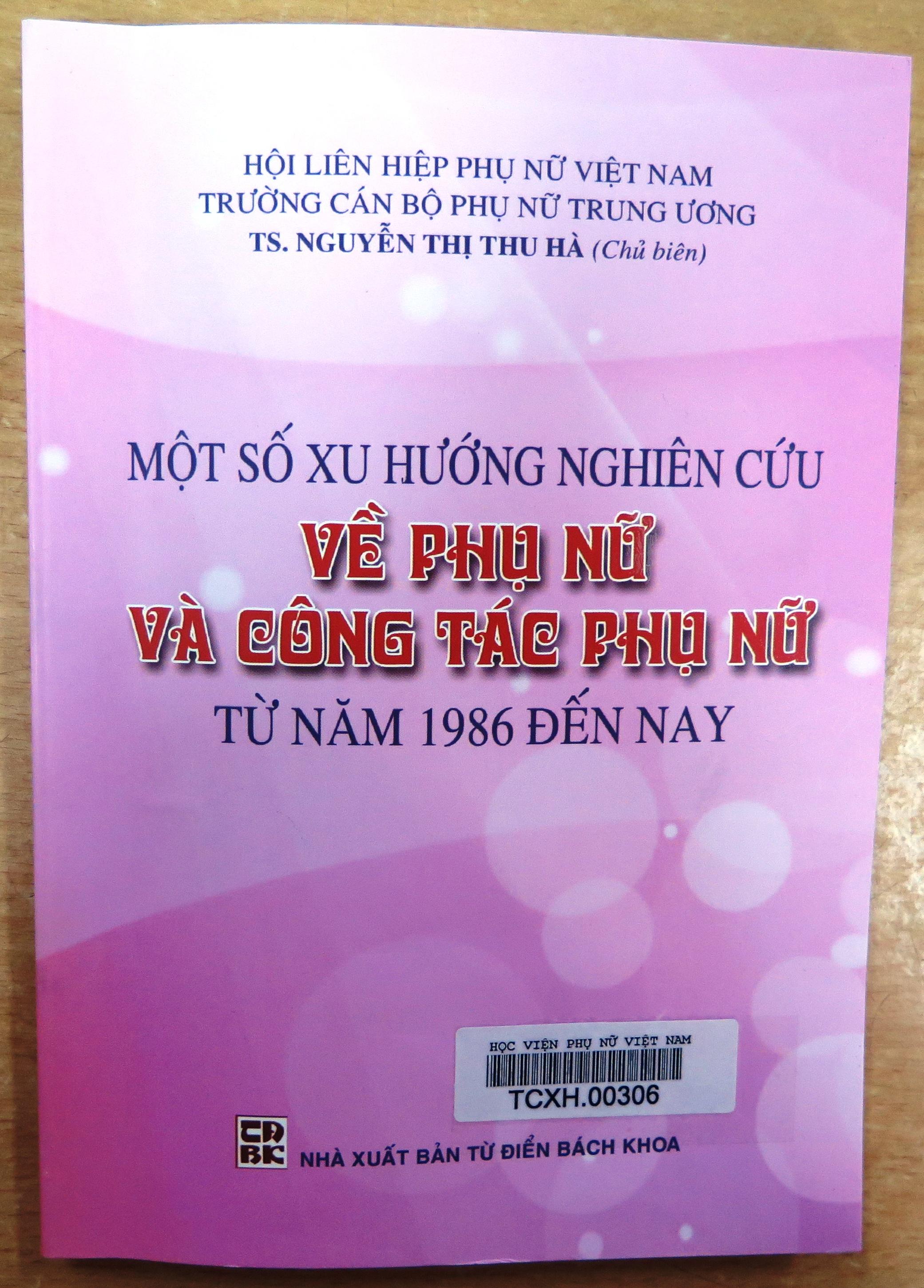 Giới thiệu sách: Một số xu hướng nghiên cứu về phụ nữ và công tác phụ nữ từ năm 1986 đến nay