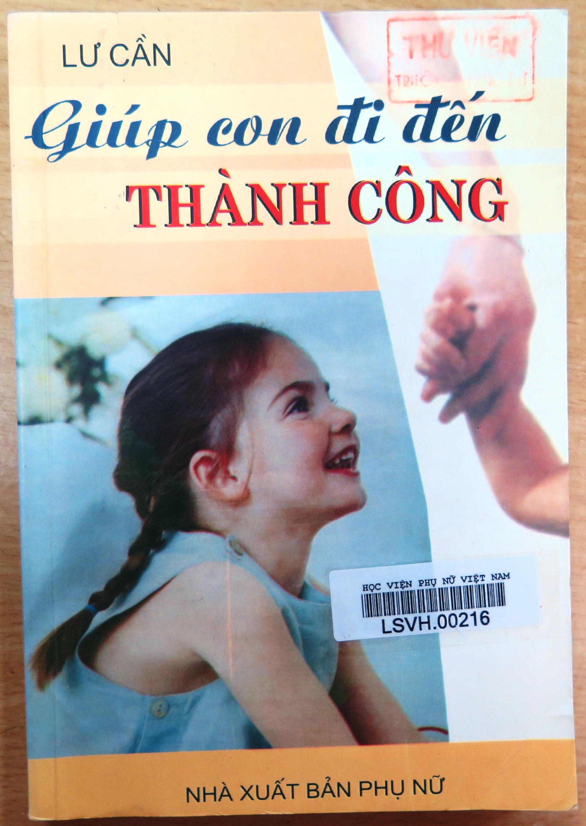 Giới thiệu sách: Giúp con đi đến thành công