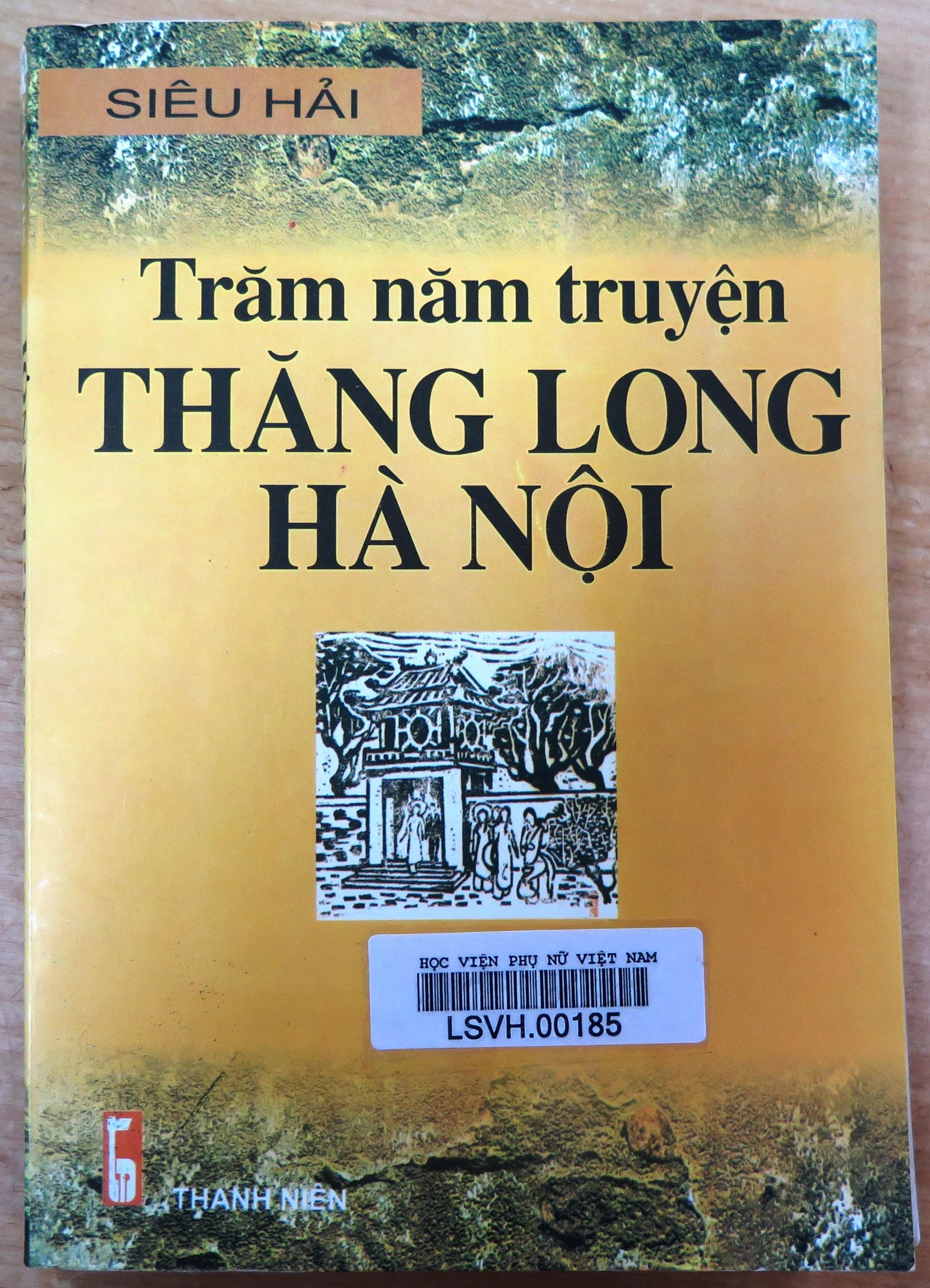 Giới thiệu sách:Trăm năm truyện Thăng Long Hà Nội