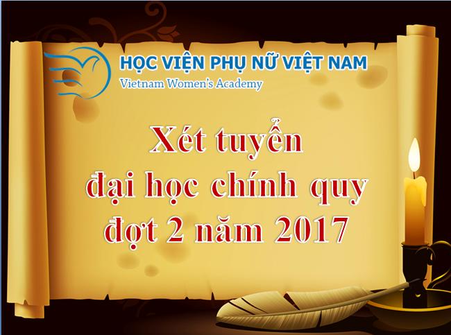 Học viện Phụ nữ Việt Nam thông báo xét tuyển đại học chính quy đợt 2 năm học 2017
